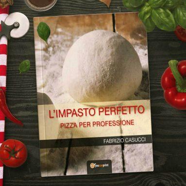 Libro L'Impasto Pizza Perfetto